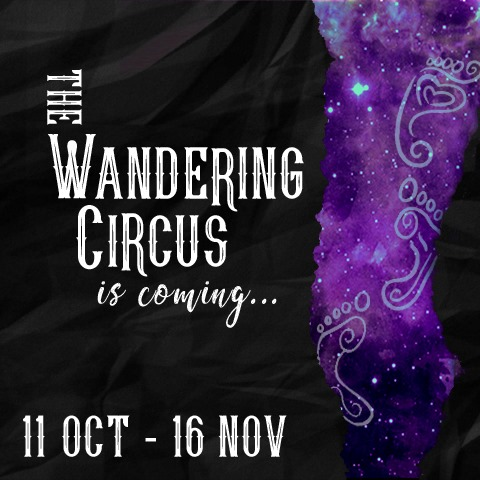 Wandering Circus coming soon_Insta